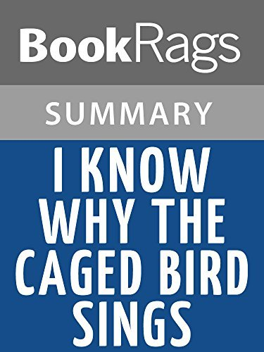 I Know Why the Caged Bird Sings by Maya Angelou l Summary & Study Guide