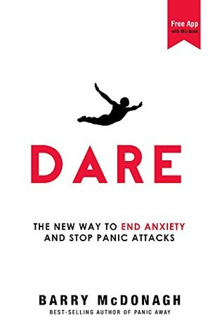 Dare the new way to end anxiety and stop panic attacks fast by 26452130 fandeluxe Images