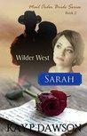 Sarah (Wilder West #2)