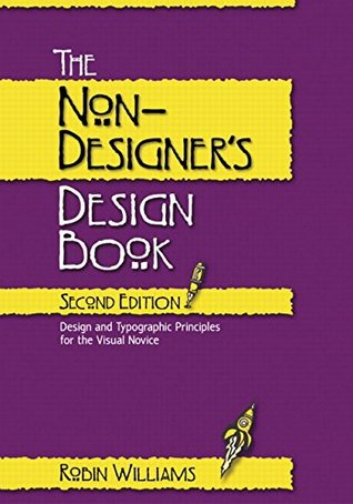 The Non-Designer's Design Book by Robin P. Williams