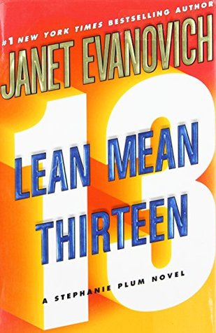 Lean Mean Thirteen (Stephanie Plum, #13)