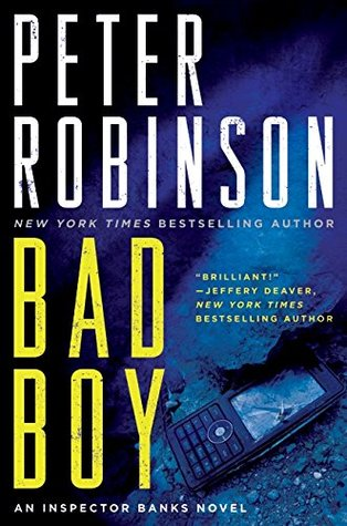 bad boy inspector banks by peter robinson 8216274