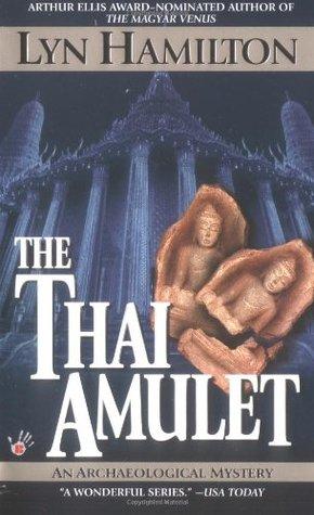 The Thai Amulet (Lara McClintoch Archeological Mystery, #7)
