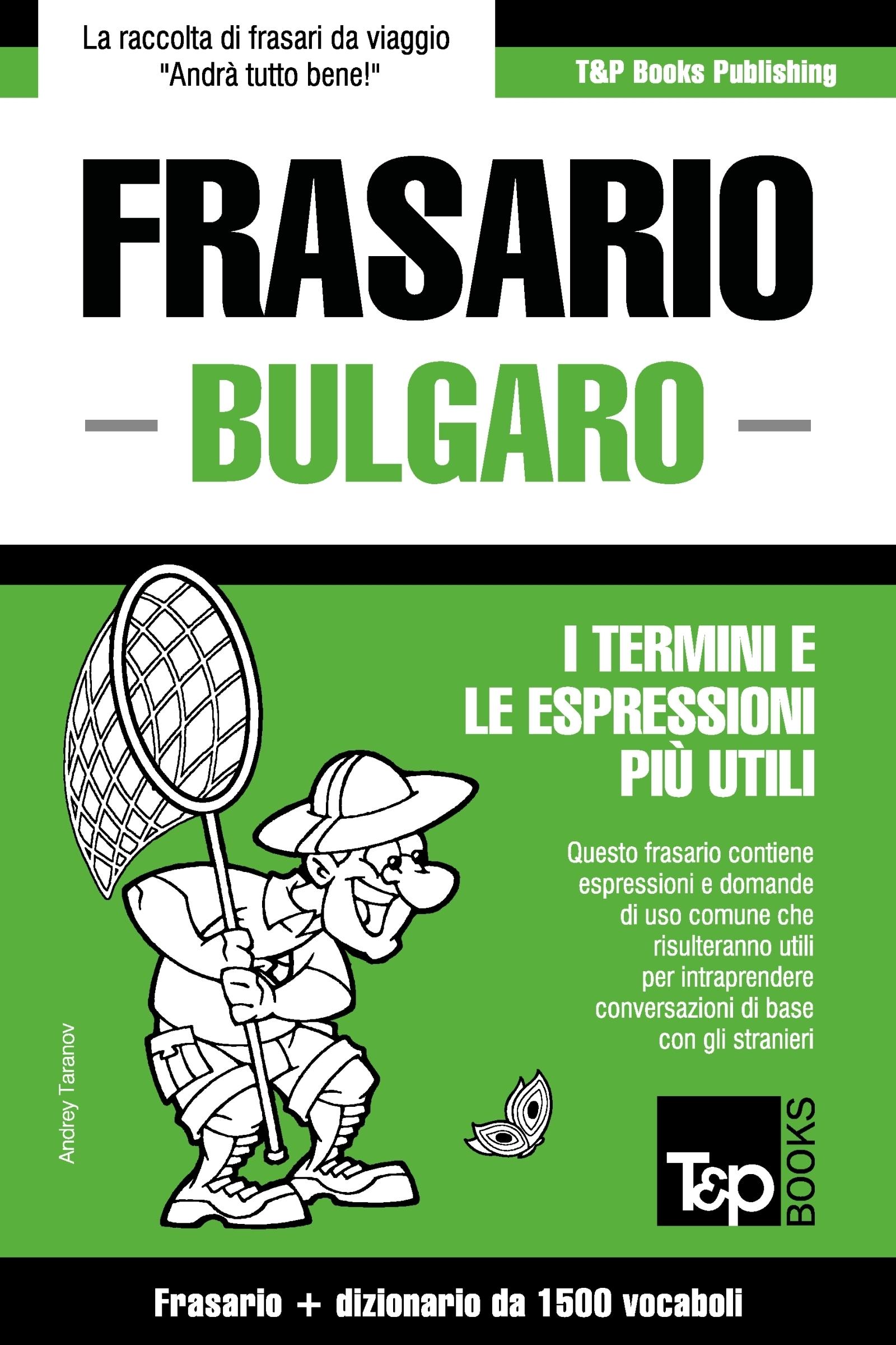 Frasario Italiano-Bulgaro e dizionario ridotto da 1500 vocaboli