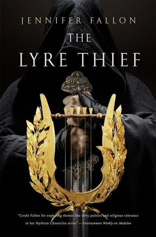 The Lyre Thief (Hythrun Chronicles: War of the Gods, #1)