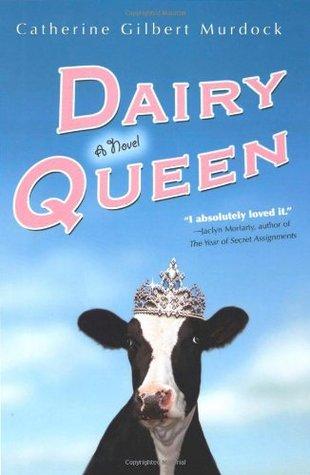 Dairy Queen                  (Dairy Queen #1)
