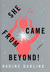 She Came From Beyond!: A Novel