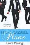 Prompossible Plans (Prom Impossible, #2)