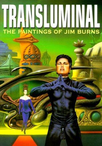 Transluminal: The Paintings of Jim Burns