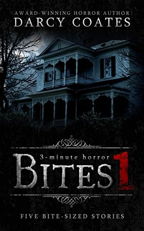 Bites 1: a collection of three-minute horror