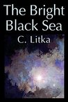 The Bright Black Sea, The Lost Star Stories Volume One