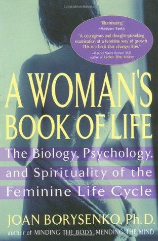 A Woman's Book of Life by Joan Borysenko