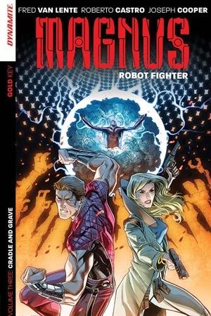 Magnus: Robot Fighter Volume 3: Cradle and Grave