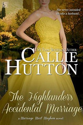 The Highlander's Accidental Marriage (Marriage Mart Mayhem #6)
