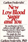 Carlton fredericks' new low blood sugar and you