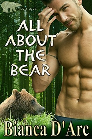 All About the Bear (Lords of the Were Universe, #22; Tales of the Were: Grizzly Cove, #1)