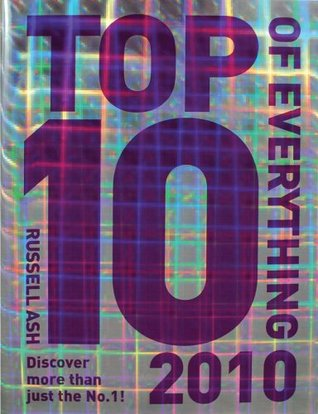 Top 10 of Everything by Russell Ash
