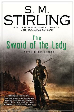 Book Review: S.M. Stirling's The Sword of the Lady