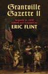 Grantville Gazette II (Grantville Gazette, #2)