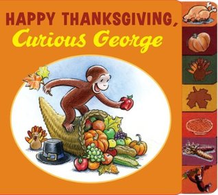 Happy Thanksgiving, Curious George tabbed board book by H.A. Rey