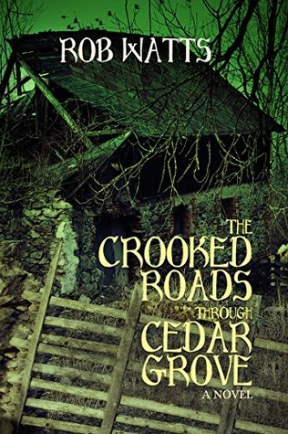 The Crooked Roads through Cedar Grove