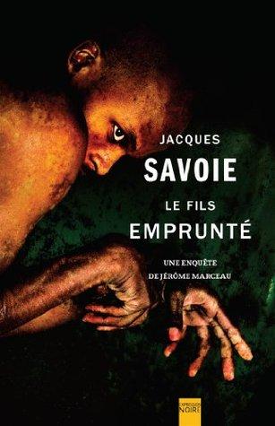 Le Fils emprunté: Une enquête de Jérôme Marceau (Expression Noire)