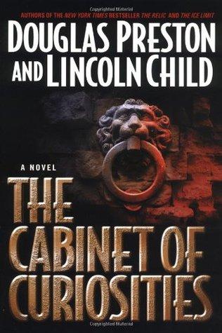 The Cabinet of Curiosities by Douglas Preston