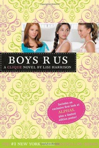 """Boys """"R"""" Us by Lisi Harrison"""