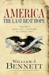 From the Age of Discovery to a World at War (America: The Last Best Hope #1)