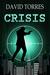 Crisis (The Covert War, #1)