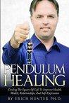 Pendulum Healing:...