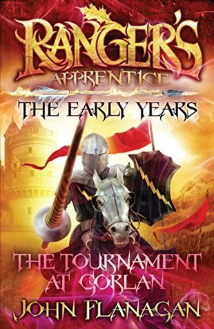 The Tournament at Gorlan(Ranger's Apprentice: The Early Years 1)