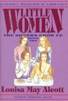 Little Women, Vol. 2: The Sisters Grow Up (Young Reader's Library) (Young Reader's Library)