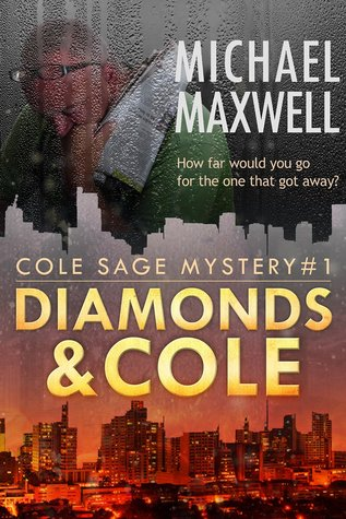 Diamonds and Cole (Cole Sage Mystery #1)
