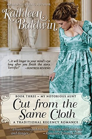 Cut from the Same Cloth (My Notorious Aunt, #3)
