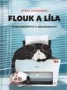 Flouk a Líla by Petra Dvořáková
