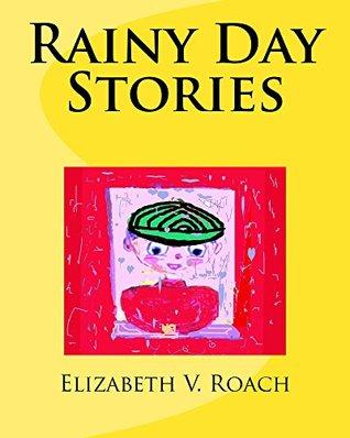 Rainy Day Stories