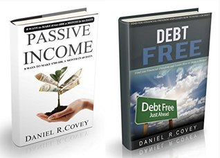 Passive Income: Passive Income and Debt Free. Your financial freedom and wealth management ( online business, passive income online , make money online, ... make money) (money management Book 3)
