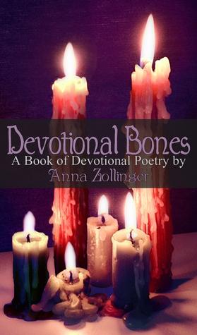 Devotional Bones: A Book of Devotional Poety