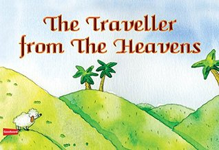 The Traveller from the Heavens (Goodword): Islamic Children's Books on the Quran, the Hadith, and the Prophet Muhammad