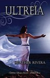 Ultreia (Golden Raven Series Book 3)