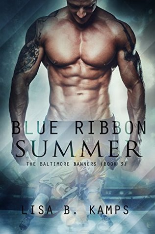 Blue Ribbon Summer (The Baltimore Banners, #3)