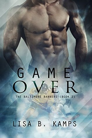 Game Over (The Baltimore Banners, #2)