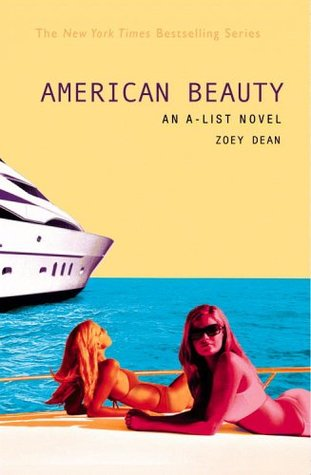 American Beauty (A-List, #7)