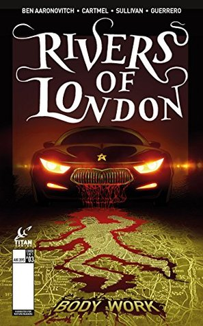 Rivers of London: Body Work, #3