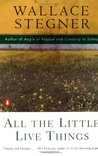 All the Little Live Things by Wallace Stegner