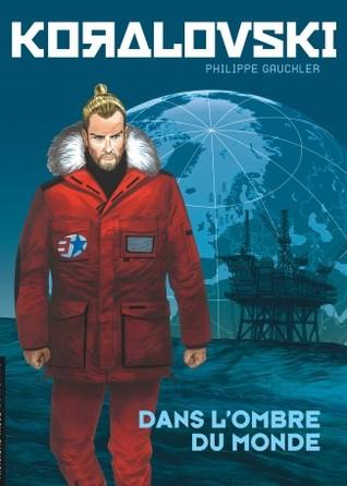 Dans l'Ombre du monde by Philippe Gauckler