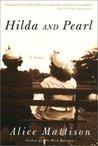 Hilda and Pearl: A Novel
