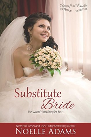 Substitute Bride (Beaufort Brides, #2)