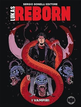 Lukas Reborn n. 7: I vampiri